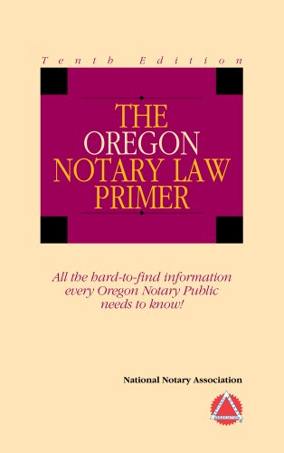 9781597671156: 2012 The Oregon Notary Law Primer