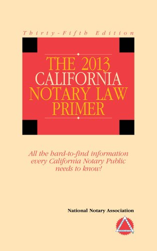 9781597671163: 2013 California Notary Law Primer