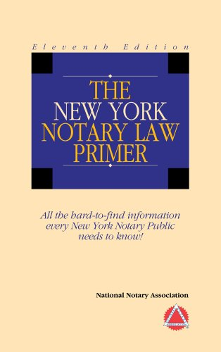 9781597671187: 2013 The New York Notary Law Primer