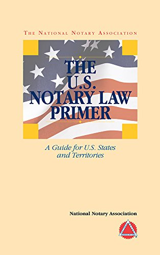 9781597671378: 2014 The U.S. Notary Law Primer
