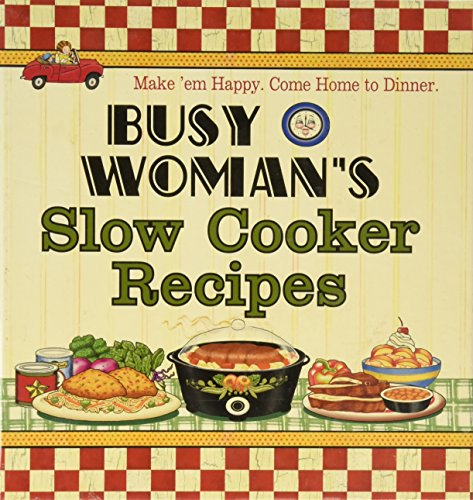 Busy Woman's Slow Cooker Recipes: Make' Em: Not Available (Na)