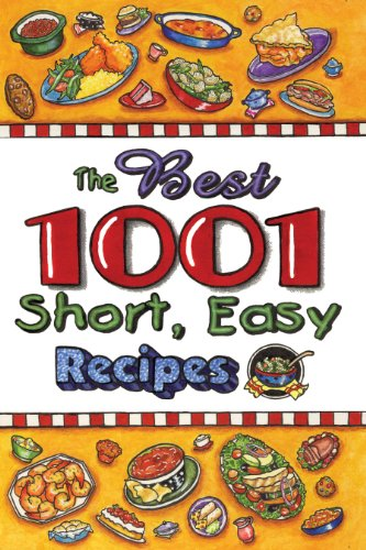 9781597690928: The Best 1,001 Short Easy Recipes