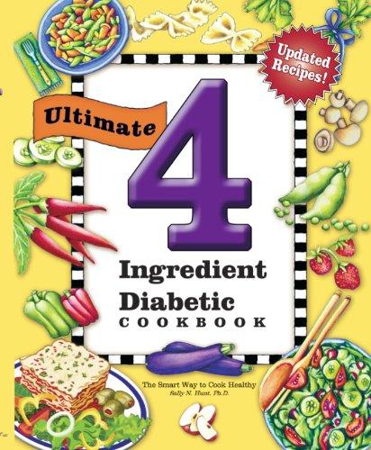 9781597691079: Ultimate 4 Ingredient Diabetic Cookbook