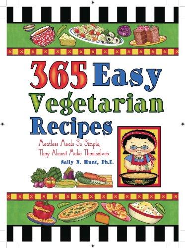 9781597692106: 365 Easy Vegetarian Recipes