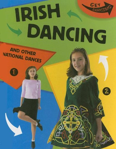 9781597710503: Irish Dancing and Other National Dances (Get Dancing)