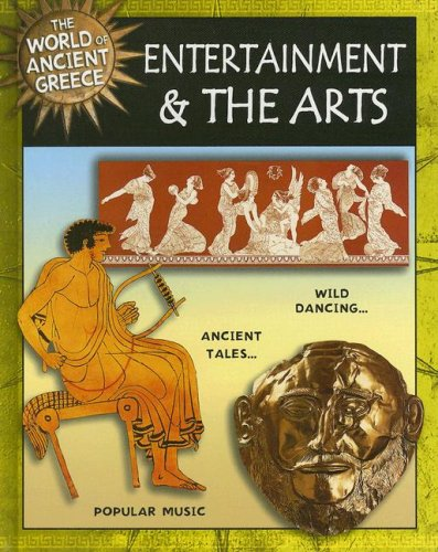Entertainment and the Arts (World of Ancient Greece): Hull, Robert
