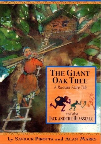 9781597710800: The Giant Oak Tree: And Also Jack and the Beanstalk; A Russian Fairy Tale (Once Upon a World)