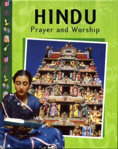 Hindu Prayer and Worship (9781597710930) by Das, Rasamandala; Ganeri, Anita