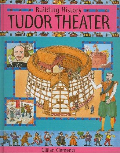 9781597711470: Tudor Theatre (Building History)