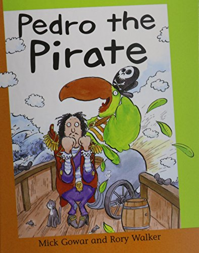 Pedro the Pirate (Reading Corner: Grade 3): Mick Gowar