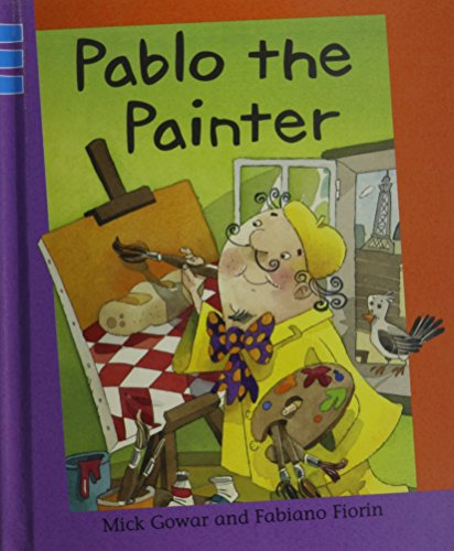 Pablo the Painter (Reading Corner: Grade 3): Gowar, Mick