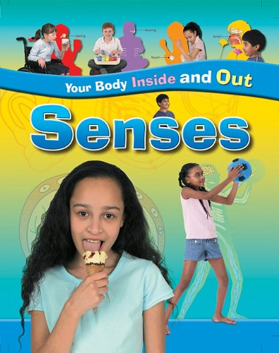 9781597712675: Senses (Your Body - Inside and Out)