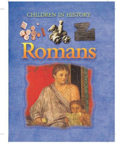 Romans (Children in History): MacDonald, Fiona