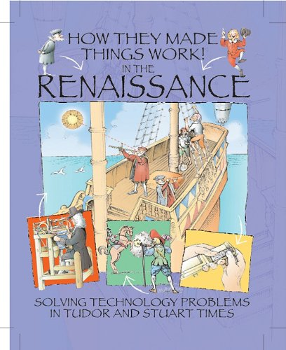 9781597712897: In the Renaissance (How They Made Things Work)