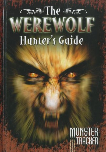 The Werewolf Hunter's Guide (Monster Tracker): Lestrade, Ursula