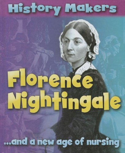 Florence Nightingale-- And a New Age of: Ridley, Sarah