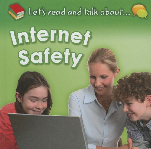 Internet Safety (Let's Read and Talk About.): Rooney, Anne, Etc