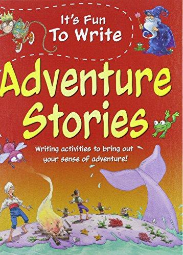 9781597714051: Adventure Stories (It's Fun to Write)