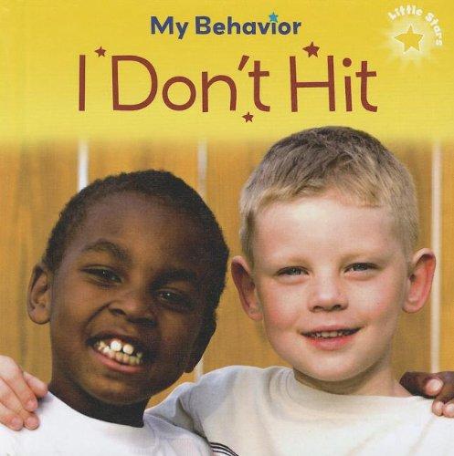 I Don t Hit (Hardback): Liz Lennon