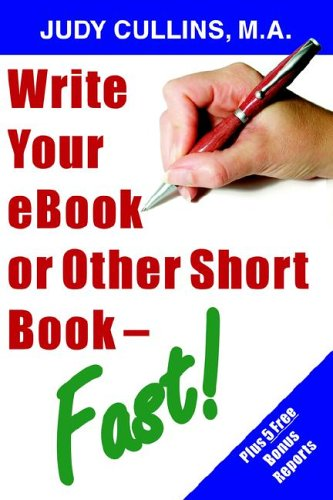9781597720205: Write your eBook or Other Short Book - Fast!