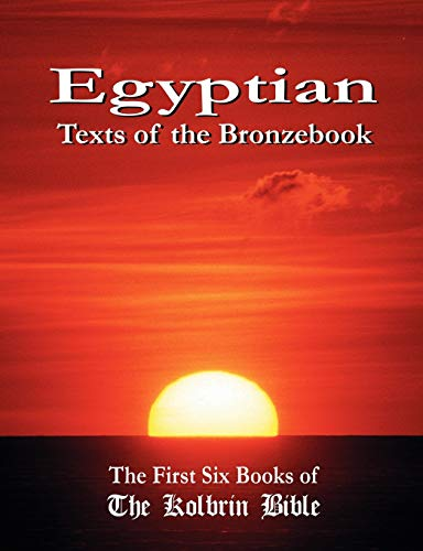 9781597720250: Egyptian Texts of the Bronzebook: The First Six Books of the Kolbrin Bible
