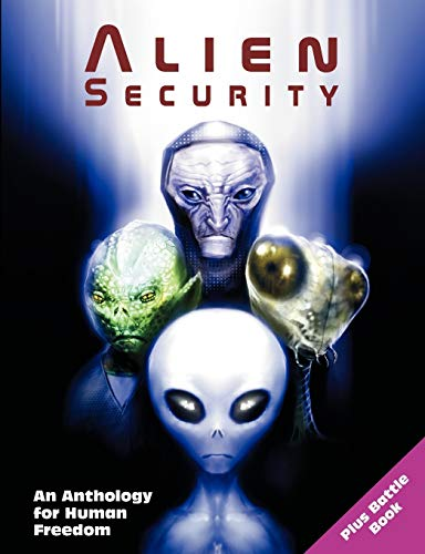 9781597721004: Alien Security: An Anthology for Human Freedom (Plus Battle Book)