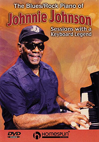 9781597730136: The Blues/Rock Piano of Johnnie Johnson: Sessions with a Keyboard Legend