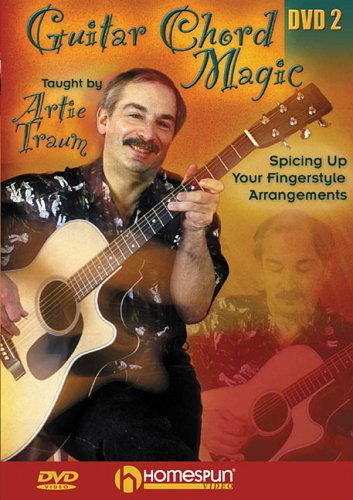 9781597730686: Guitar Chord Magic: Lesson Two: Spicing Up Your Fingerstyle Arrangements