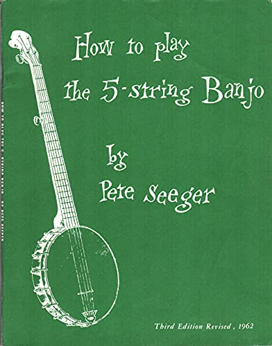 9781597731645: How to Play the 5-String Banjo: Third Edition