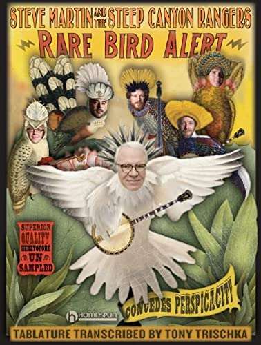 RARE BIRD ALERT TABLATURE BOOK (9781597733274) by Steve Martin