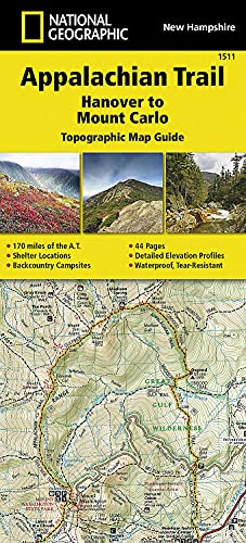 9781597756488: Appalachian Trail, Hanover to Mount Carlo [New Hampshire] (National Geographic Trails Illustrated Map)