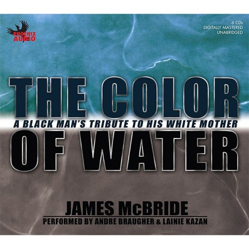 9781597770880: The Color of Water: A Black Man's Tribute to His White Mother