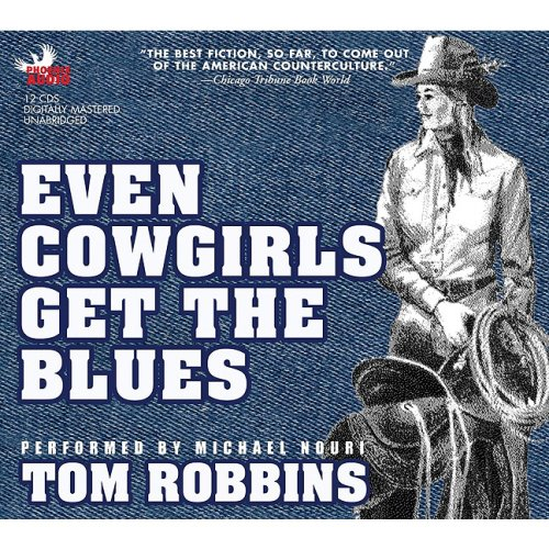 9781597770965: Even Cowgirls Get the Blues