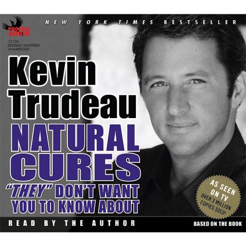 "Natural Cures ""They"" Don't Want You to Know about (1597771058) by Kevin Trudeau"