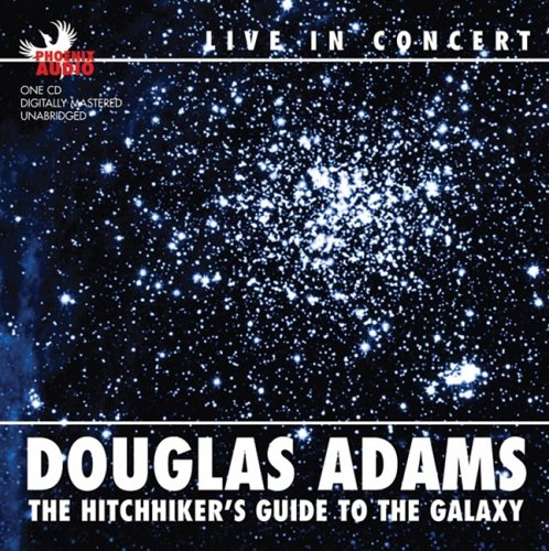 9781597771559: The Hitchhiker's Guide to the Galaxy: Douglas Adams Live in Concert