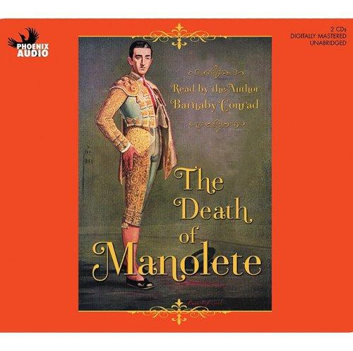 The Death of Manolete: Conrad, Barnaby