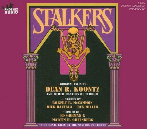 Stalkers: 19 Original Tales by the Masters of Terror: McCammon, Robert R; Hautala, Rick; Miller, ...
