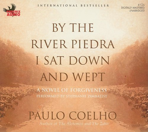 9781597771658: By the River Piedra I Sat Down and Wept: A Novel of Forgiveness