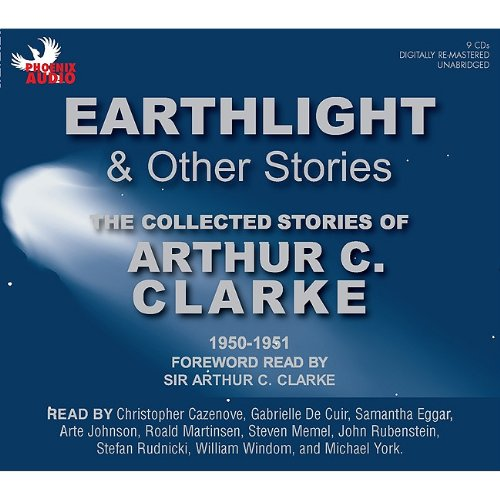 9781597772402: Earthlight and Other Stories: The Collected Stories of Arthur C. Clarke, 1950-1951