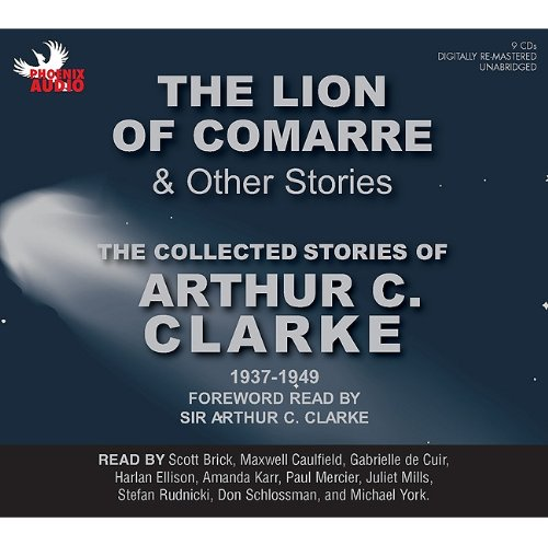 9781597772419: The Lion of Comarre and Other Stories: The Collected Stories of Arthur C. Clarke, 1937-1949