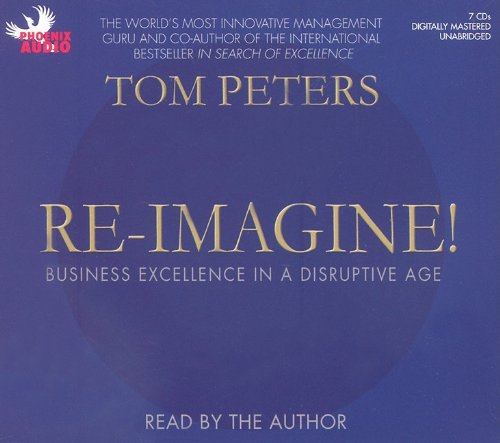 9781597772464: Re-Imagine!: Business Excellence in a Disruptive Age