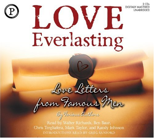 9781597773362: Love Everlasting: Love Letters From Famous Men