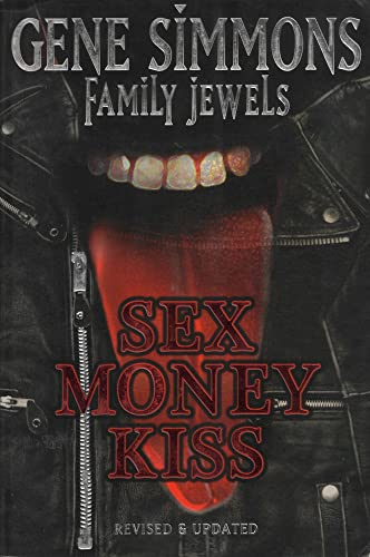9781597775021: Sex Money Kiss (Gene Simmons Family Jewels)
