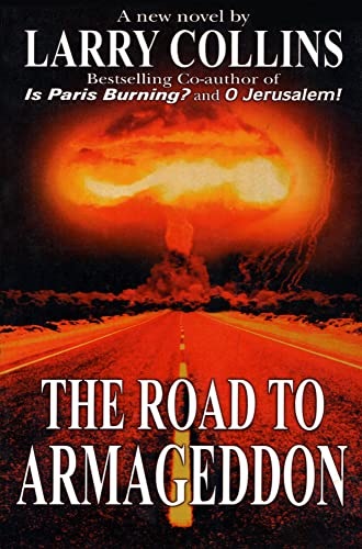 The Road to Armageddon (159777507X) by Larry Collins