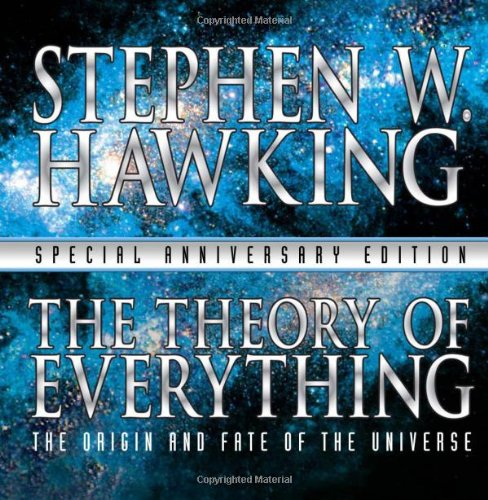 9781597775083: The Theory of Everything: The Origin and Fate of the Universe