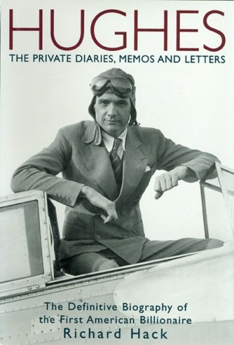 9781597775106: Hughes: The Private Diaries, Memos And Letters