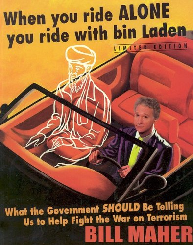 9781597775137: When You Ride Alone You Ride with Bin Laden (Limited)