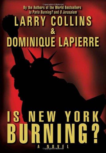 Is New York Burning?: Collins, Larry; Lapierre,
