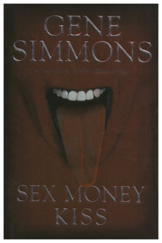 9781597775243: Sex Money Kiss