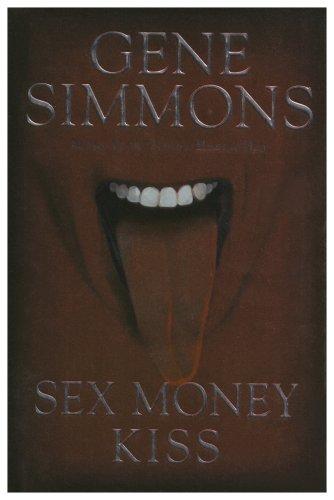 9781597775243: Sex Money Kiss